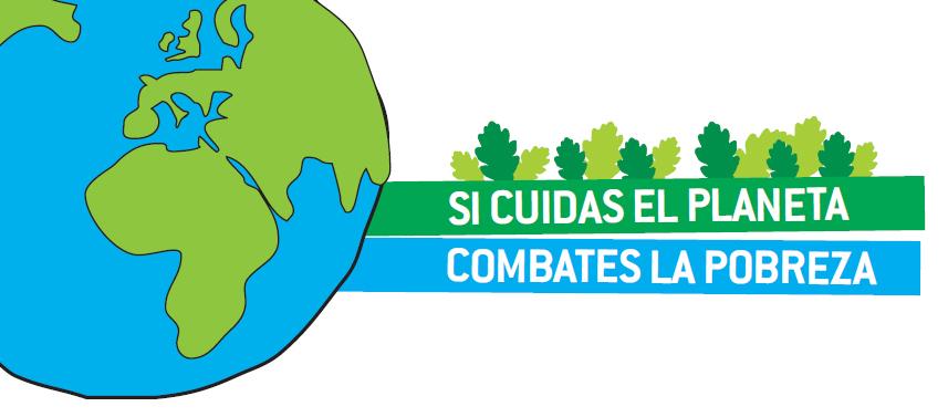 """Comienzo de la Campaña """"SI CUIDAS EL PLANETA, COMBATES LA POBREZA"""""""